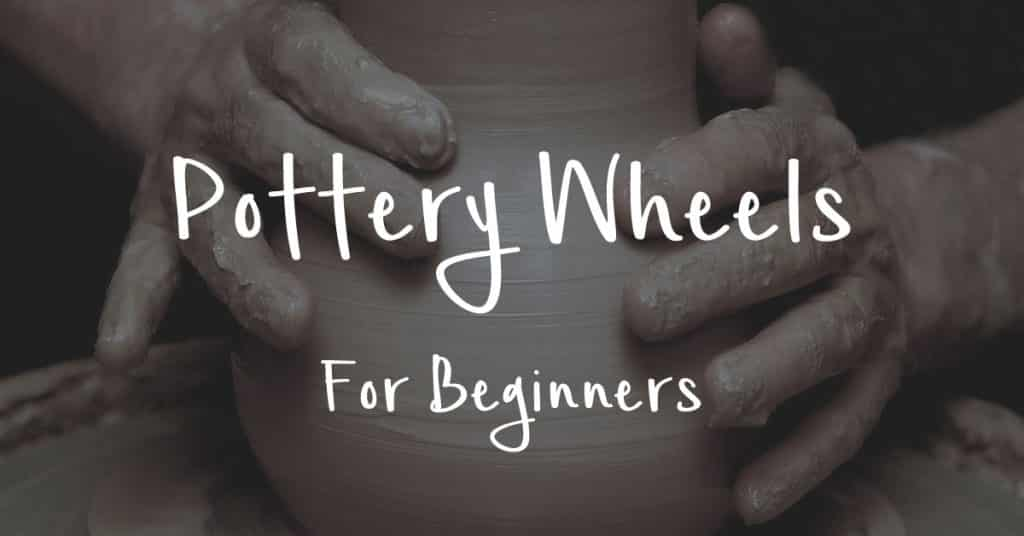 pottery wheels for beginners