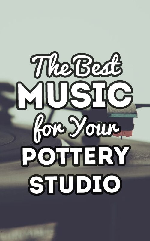 The Best Music for your Pottery Studio